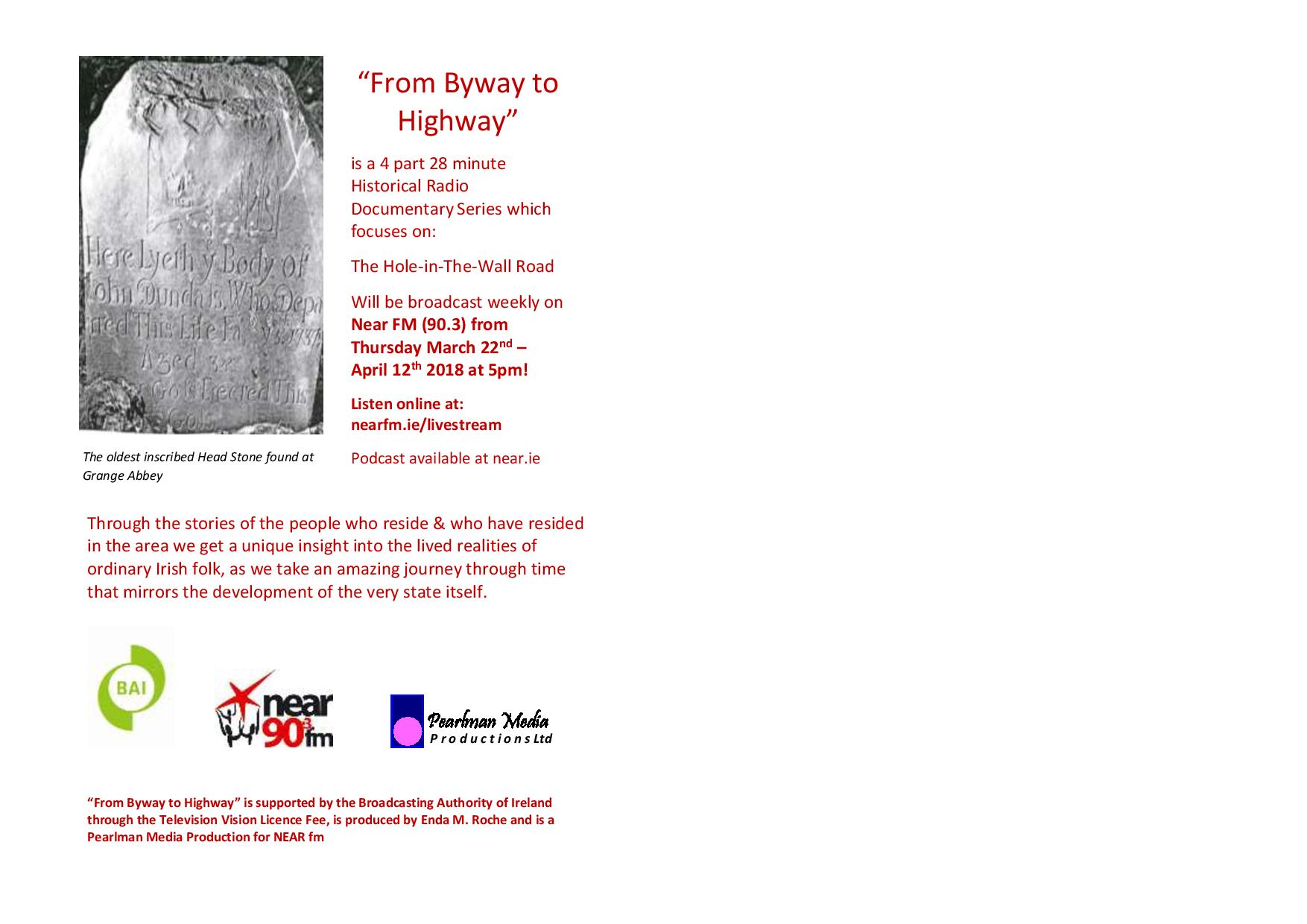 """Historical Radio Documentary series """"From Byway to Highway"""""""
